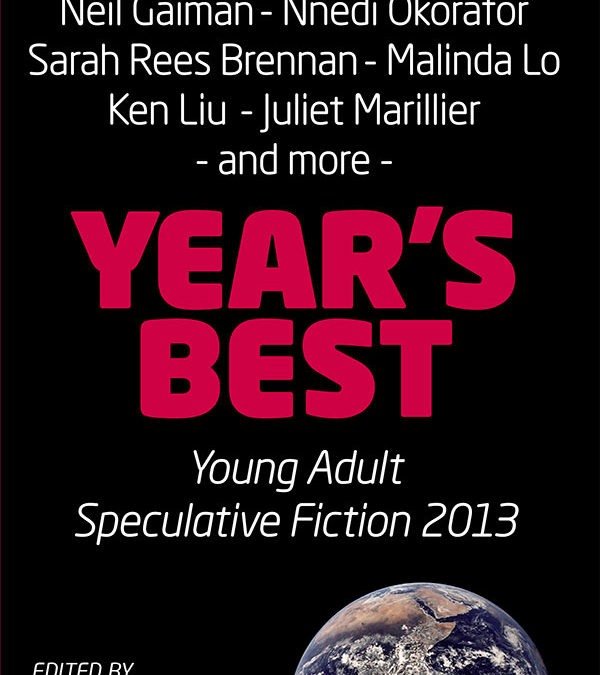 Year's Best YA Speculative Fiction 2013 Honourable Mentions